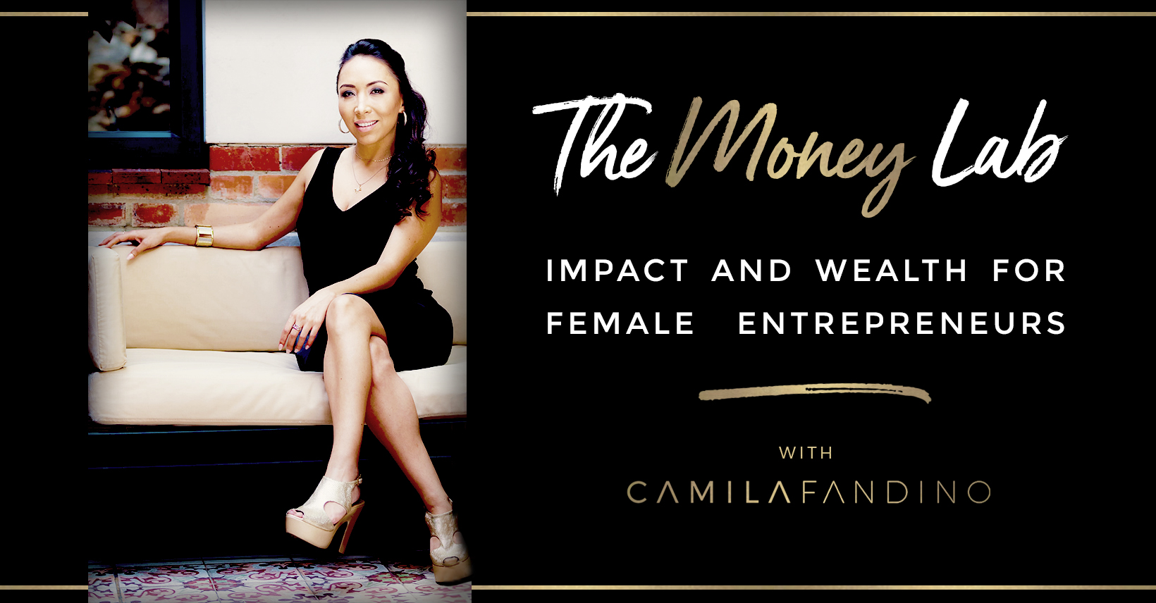 The Money Lab with Camila Fandino